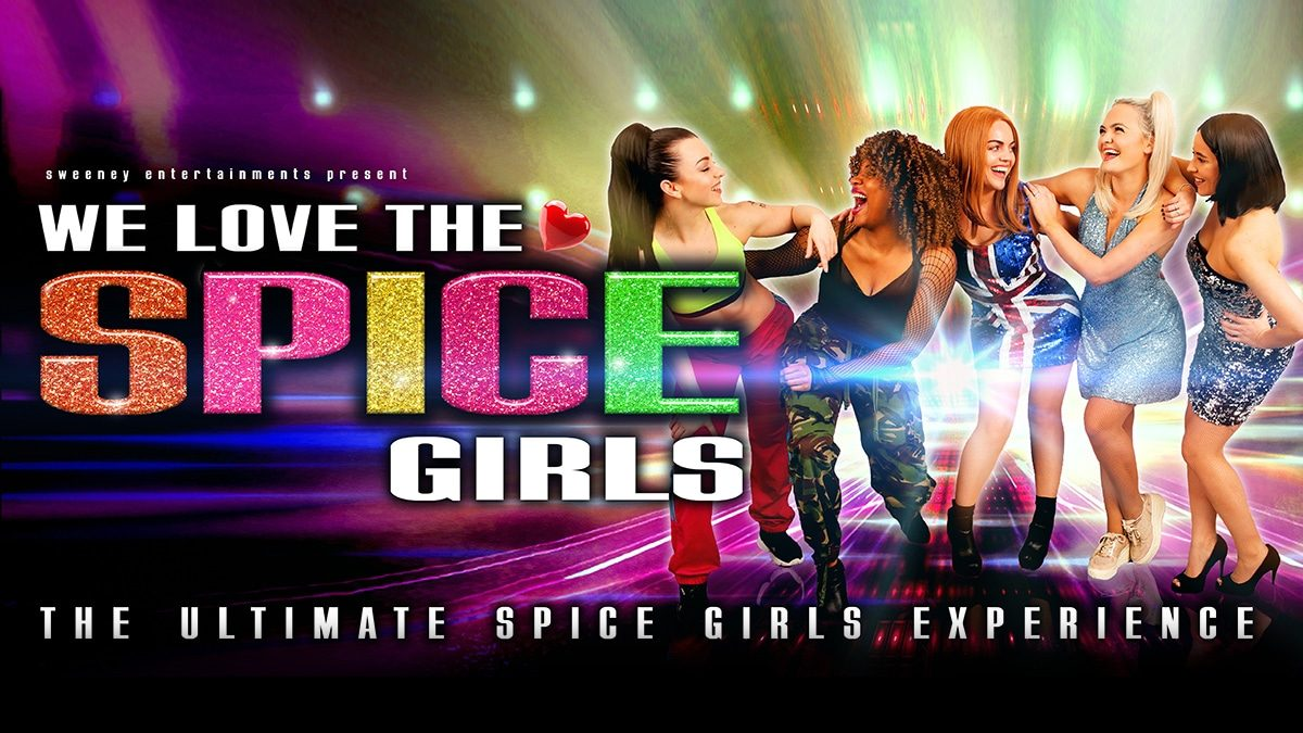 We Love The Spice Girls
